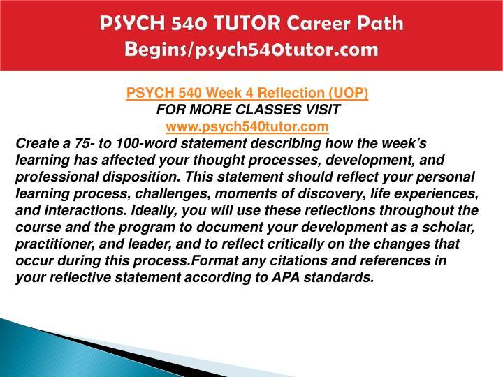 PSYCH 540 TUTOR Career Path Begins/psych540tutor.com