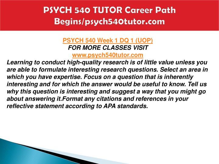 Psych 540 tutor career path begins psych540tutor com2