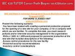 sec 420 tutor career path begins sec420tutor com16