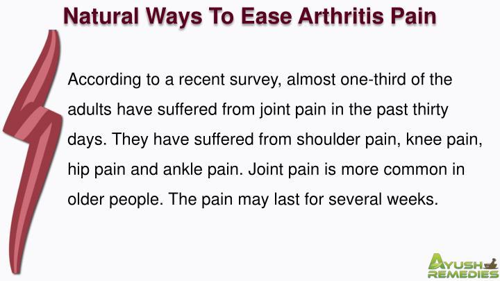 Natural Ways To Ease Arthritis Pain