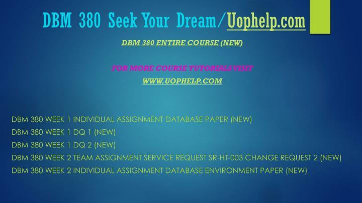 Dbm 380 seek your dream uophelp com1