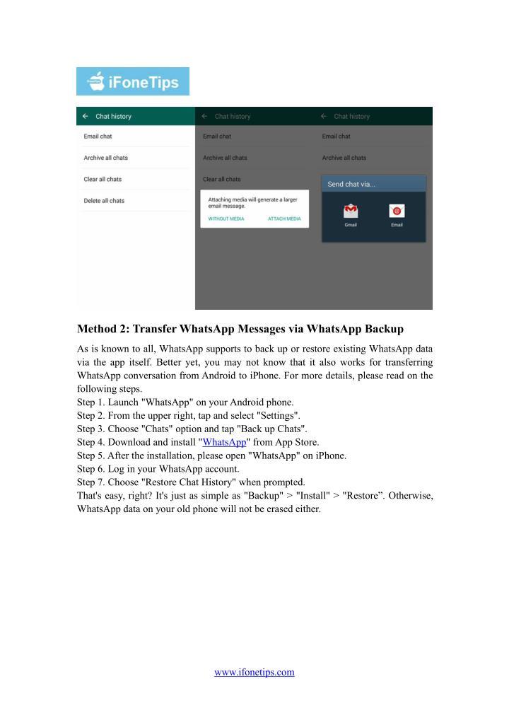 Method 2: Transfer WhatsApp Messages via WhatsApp Backup