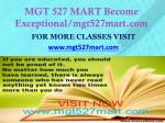 mgt 527 mart become exceptional mgt527mart com1