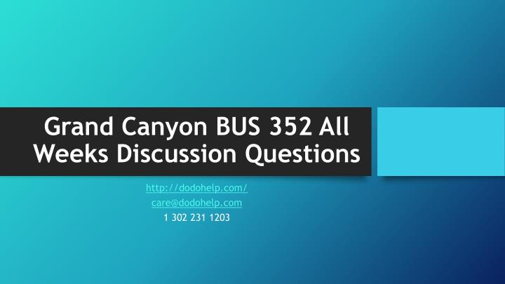 Grand canyon bus 352 all weeks discussion questions