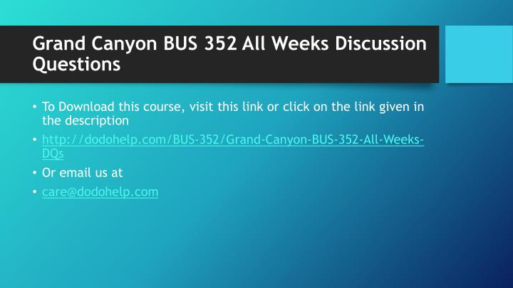 Grand canyon bus 352 all weeks discussion questions1