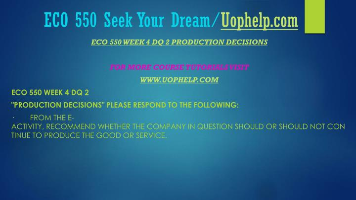 eco550 week 4 discussion 1 and
