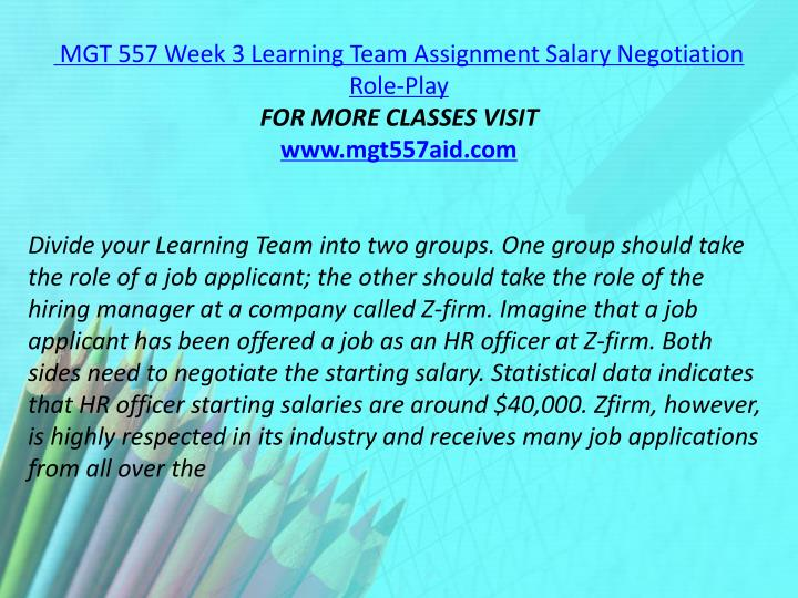 MGT 557 Week 3 Learning Team Assignment Salary Negotiation Role-Play