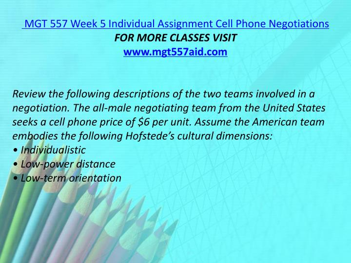 MGT 557 Week 5 Individual Assignment Cell Phone Negotiations