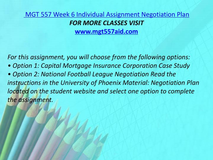 MGT 557 Week 6 Individual Assignment Negotiation Plan