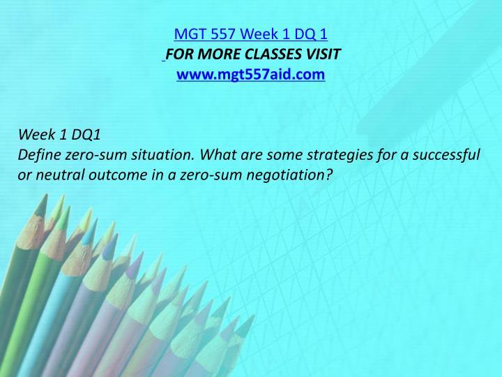 MGT 557 Week 1 DQ 1