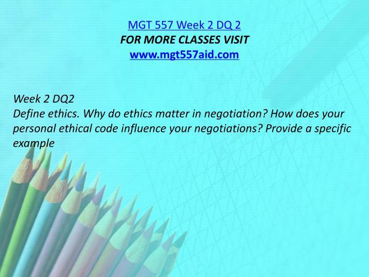 MGT 557 Week 2 DQ 2