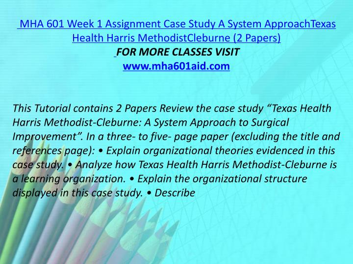MHA 601 Week 1 Assignment Case Study A System