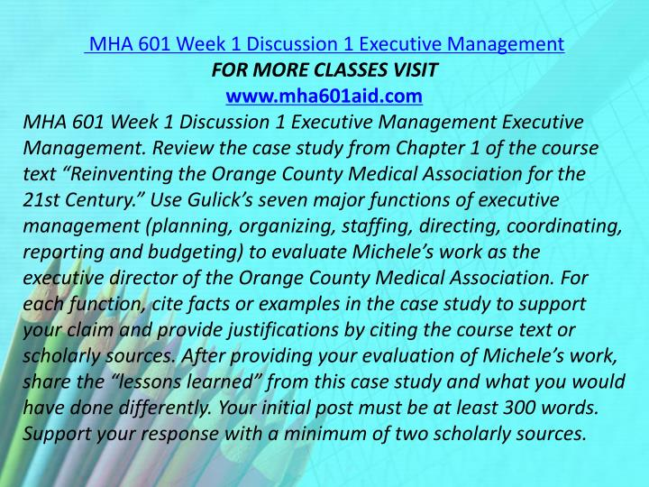 MHA 601 Week 1 Discussion 1 Executive Management