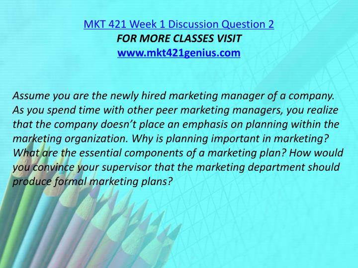 MKT 421 Week 1 Discussion Question 2