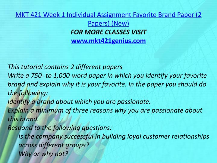 MKT 421 Week 1 Individual Assignment