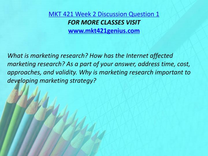 MKT 421 Week 2 Discussion Question 1