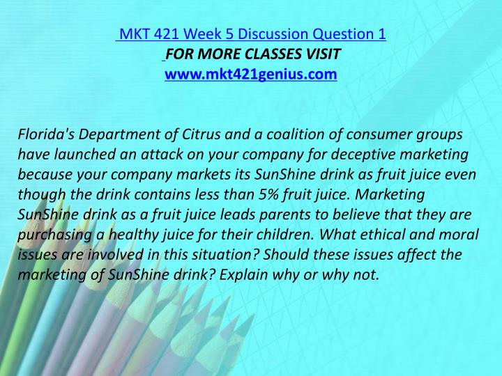MKT 421 Week 5 Discussion Question 1