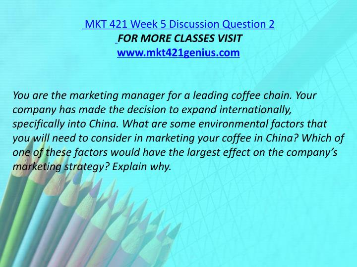 MKT 421 Week 5 Discussion Question 2