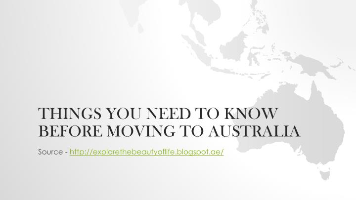 Things you need to know before moving to australia