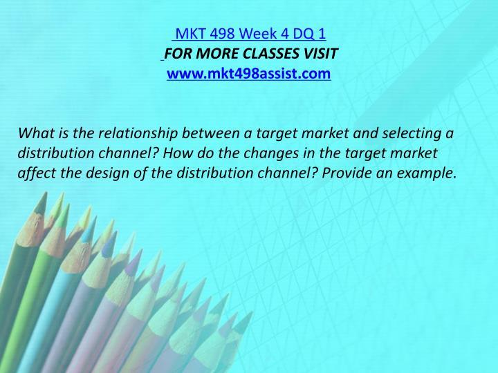 MKT 498 Week 4 DQ 1