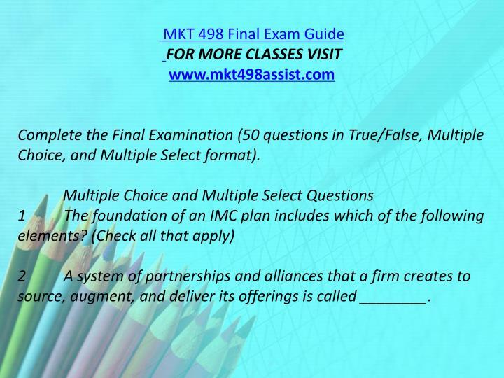 MKT 498 Final Exam Guide