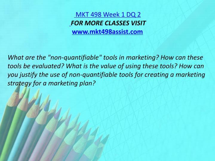 MKT 498 Week 1 DQ 2