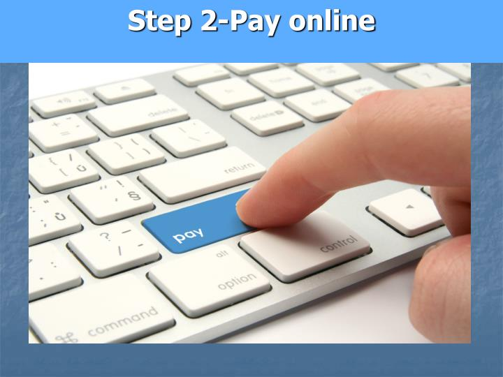 Step 2-Pay online
