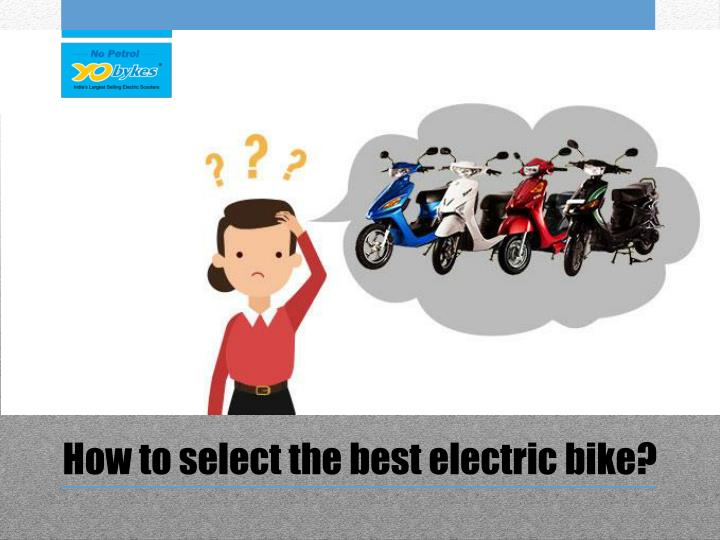 How to select the best electric bike