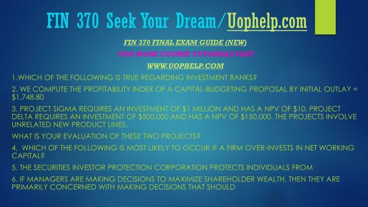 Fin 370 seek your dream uophelp com1