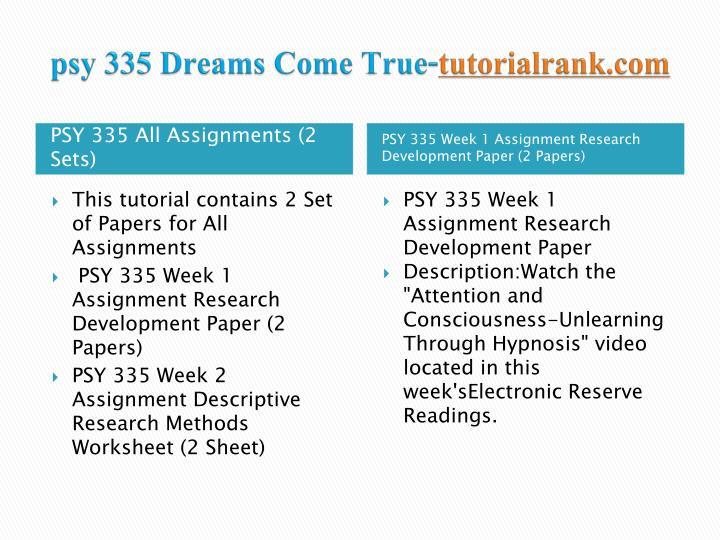 Psy 335 dreams come true tutorialrank com1