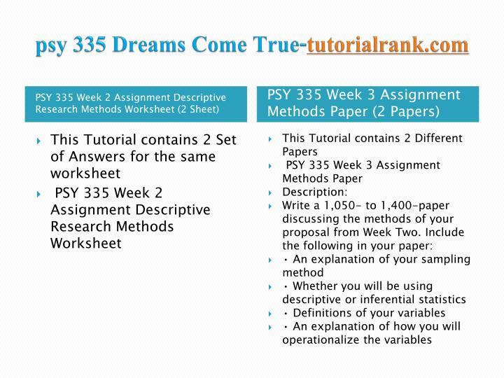 Psy 335 dreams come true tutorialrank com2
