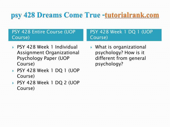 Psy 428 dreams come true tutorialrank com1