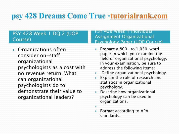Psy 428 dreams come true tutorialrank com2