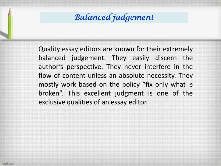 Balanced judgement
