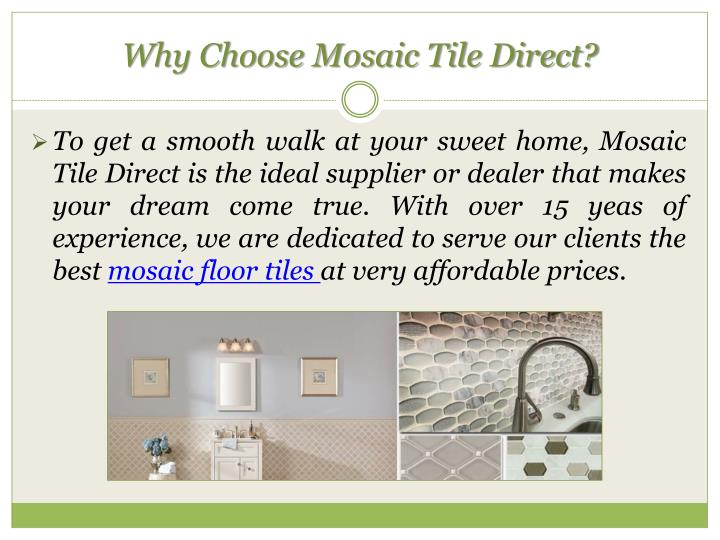 Why Choose Mosaic Tile Direct?