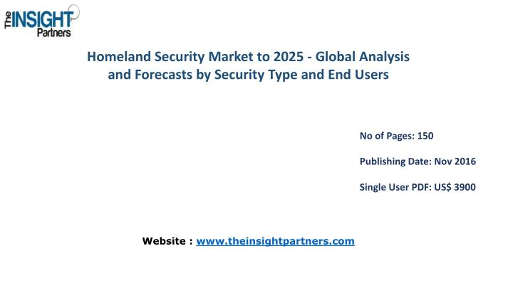 Homeland Security Market to 2025 - Global Analysis and Forecasts by Security Type and End
