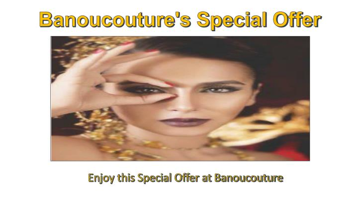 Banoucouture's Special Offer