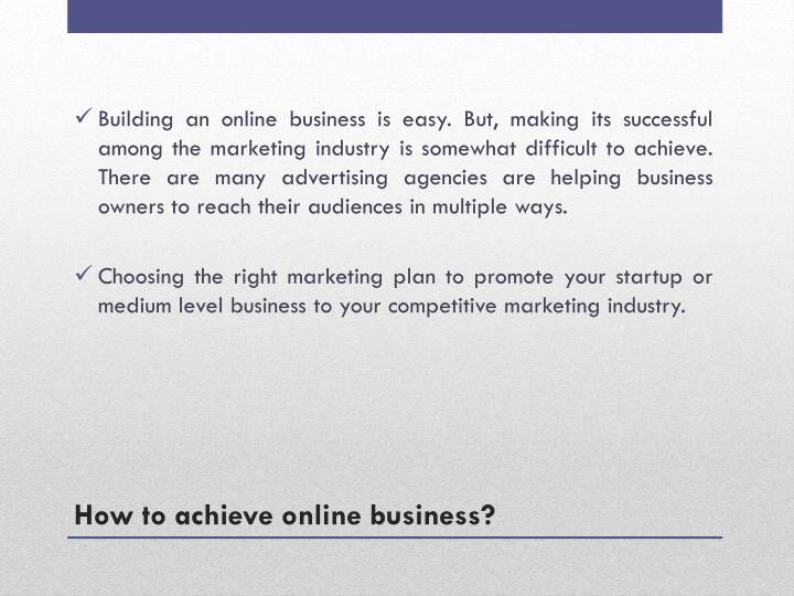 How to achieve online business