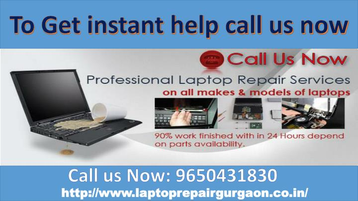 To Get instant help call us now