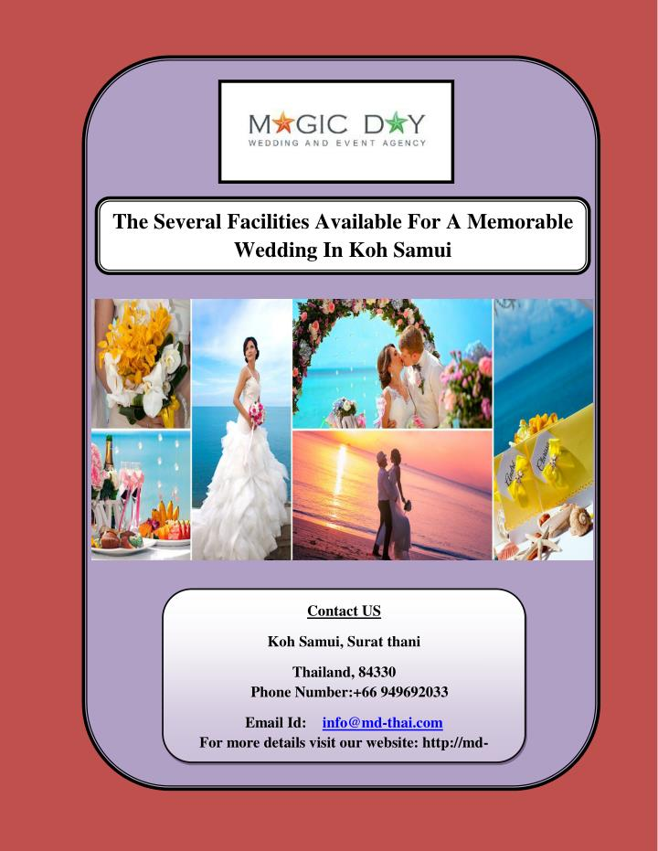 The Several Facilities Available For A Memorable