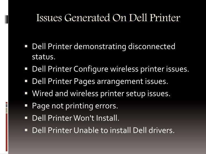 Issues generated on dell printer