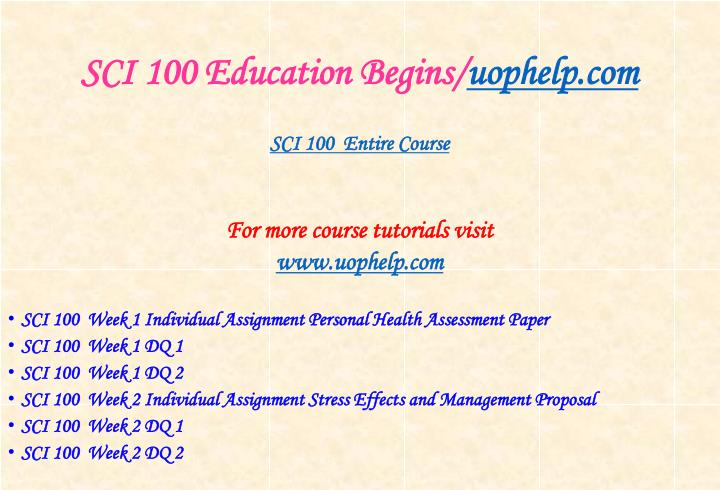 Sci 100 education begins uophelp com1