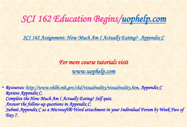 Sci 162 education begins uophelp com2