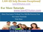 law 421 help become exceptional law421tutor com13