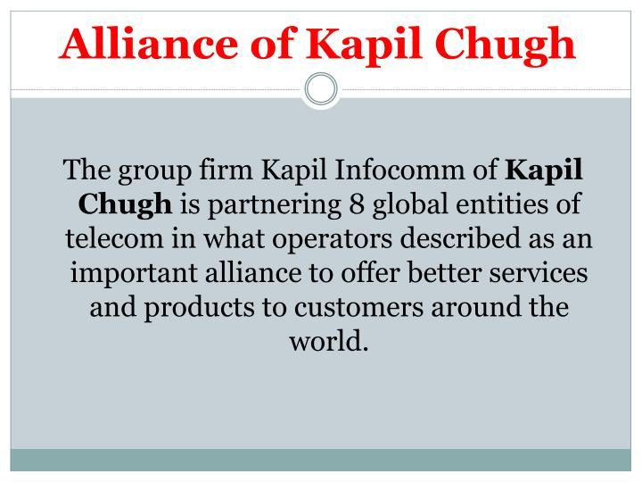 Alliance of kapil chugh