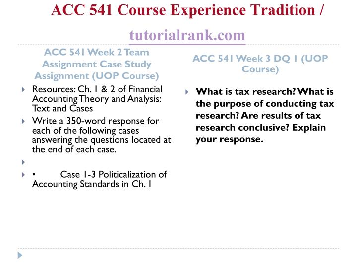 ACC 541 Course Experience Tradition /
