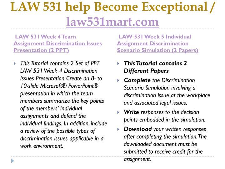 LAW 531 help Become Exceptional /