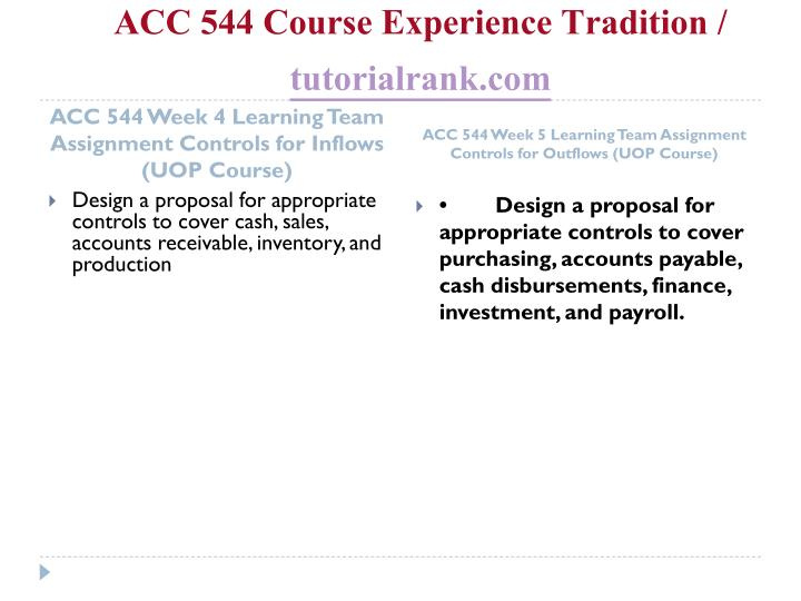 ACC 544 Course Experience Tradition /