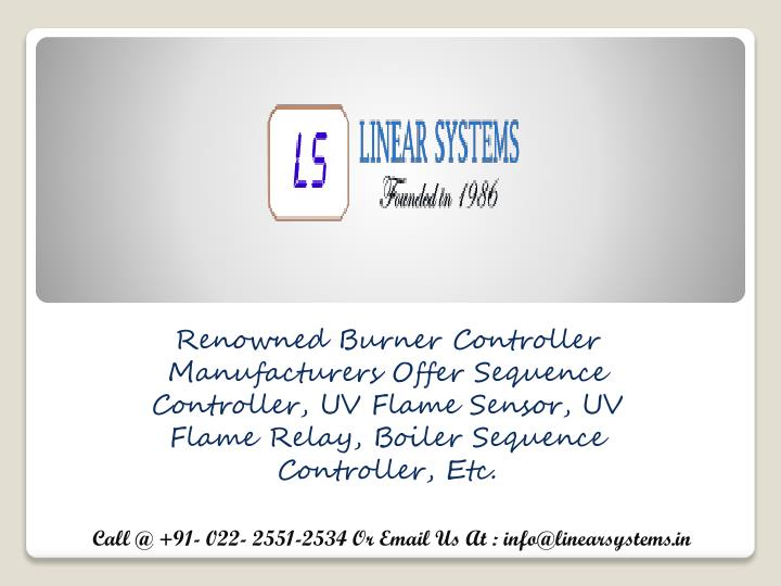Renowned Burner Controller Manufacturers Offer Sequence Controller, UV Flame Sensor, UV Flame Relay,...