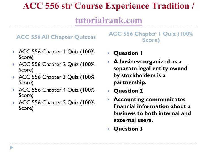 Acc 556 str course experience tradition tutorialrank com1